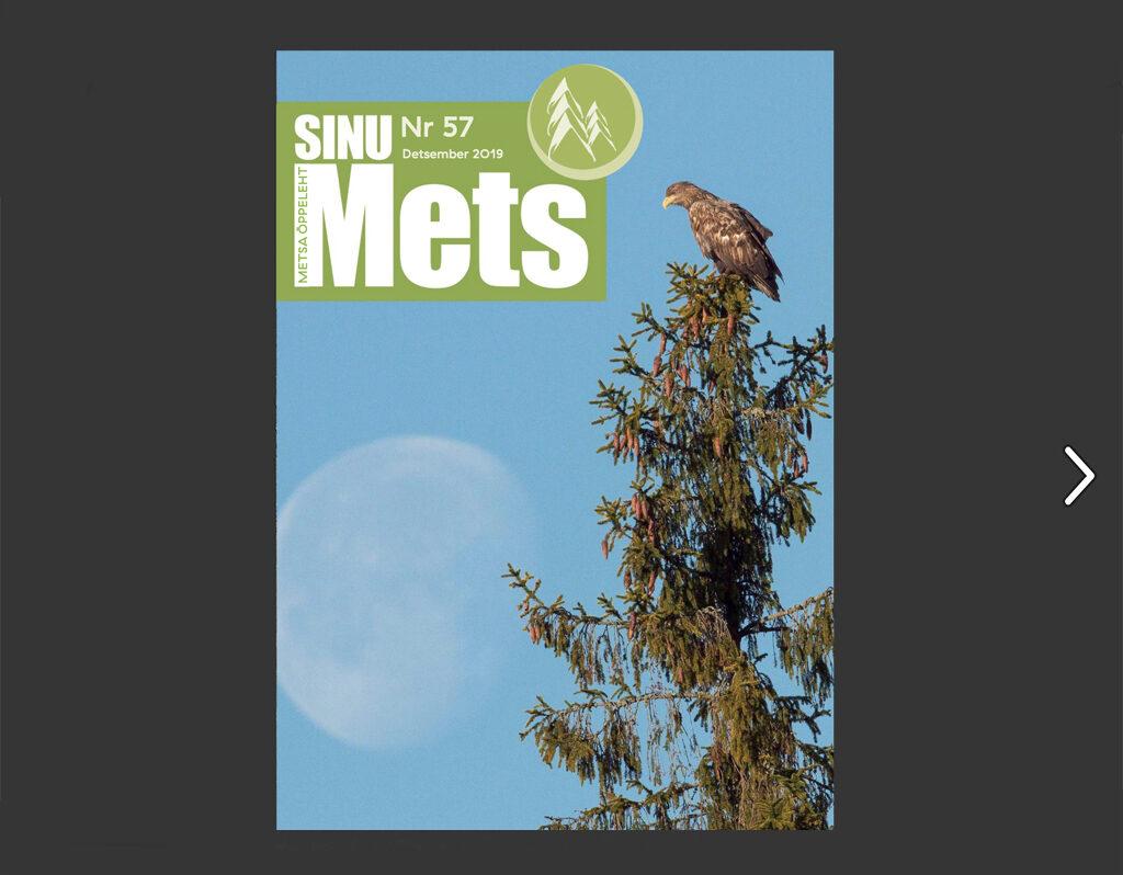 Sinu Mets - Nr 57 - Detsember 2019 - Metsaühistu